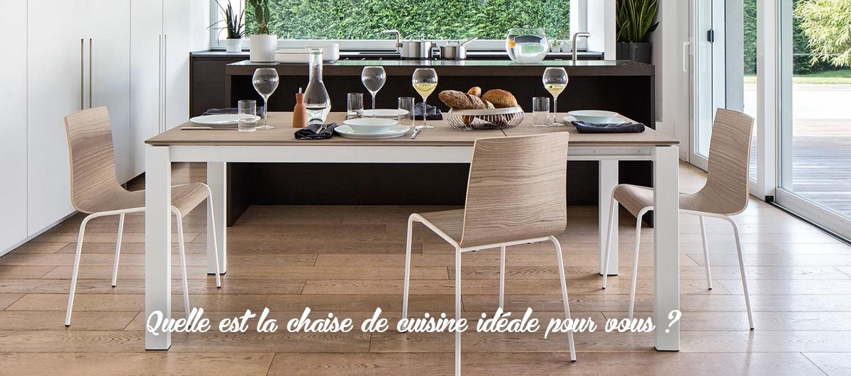 Quelle est la chaise de cuisine idéale pour vous ?